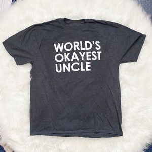 Other - Men's World's Okayest Uncle T-Shirt